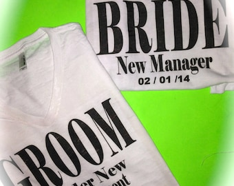 Bride and Groom Personalized Shirts. Under New Management and New Manager Shirts. Personalized Bride and Groom T-shirts. Mr and mrs shirts.