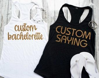 Custom bachelorette Shirts - Personalised Bridesmaid tanks - Bachelorette party shirts - mother of the bride tank top - Custom t-shirts