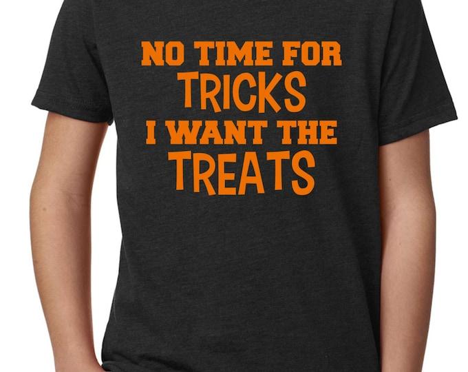 Boys Halloween Shirt. Halloween t-shirt. No Time For Tricks I want the Treats. Comfy Boys halloween t-shirt , youth halloween shirts