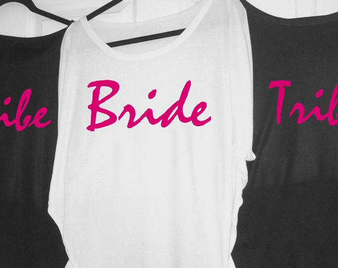 Tribe Shirts, Bride Tee, Oversized, flowy bridal party shirts , bridesmaid t-shirts , wedding shirts, bachelorette party shirts,  hot pink