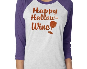 Raglan Happy Hallo-wine Shirt. Ladie Halloween Cute Fall shirt. Baseball Glitter shirt. unisex raglan glitter shirt. Ladies halloween shirt