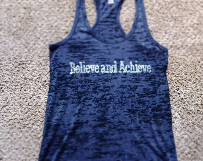 Burnout Racerback Tank Top. Workout Shirt. Believe and achieve rhinestone shirt. Workout Clothing. Power Lifting Shirt. fitness Tee.