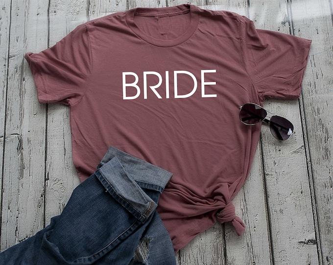 Bride shirt , Bridesemaid unisex t-shirts , bridal party shirts, wedding shirts, custom bride to be t-shirt, cute bride tees, bride tops