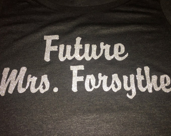 Future Mrs Custom Shirt . Bridal Shower Gift . Bride t-shirt . Custom bride shirt . Bride Last name shirt with silver glitter Sparkle .