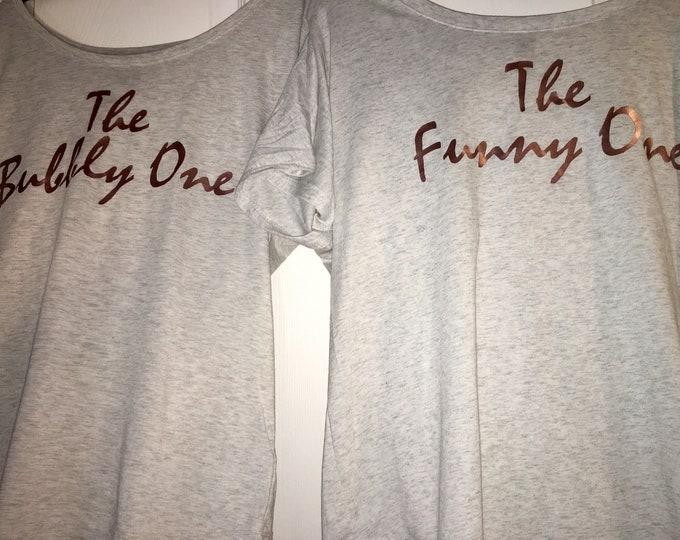 Customized bridesmaid shirt / the funny one / the cute one / personalized bridal party tee / short sleeve dolman off shoulder wide neck