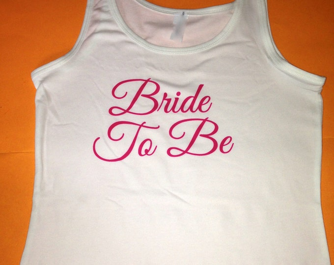 Bride to Be tank Top. Pink ink Bride to Be Tank Top. Bridal shower Gift. Wedding gift.  Bride tank top. Pink ink bride shirt.  Bride t-shirt