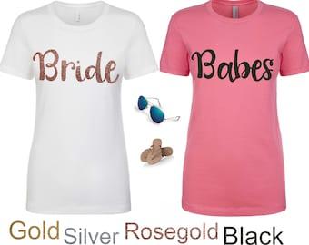 Bachelorette Shirts / Babes Bride T-shirt / Bridal Party Shirts  / Babe shirt / Bridesmaid T-Shirt / Cute bachelorette Shirts