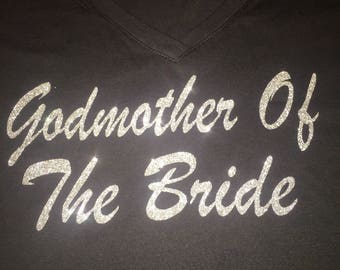 Godmother of the bride shirt . Bridal party custom shirt . Bridesmaid personalized shirts. Maid of honor , matron of honor , entourage.