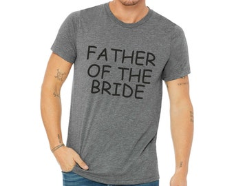 Father of the Groom t-shirt / Father of the Bride shirt / Groomsmen shirts / bachelor party t-shirt / Custom wedding shirts / Dad shirt