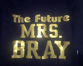 Future mrs shirt . Bride to be shirt . Last name customized bride shirt . Gift for bride . Wedding shirt . Bridal shower gift ideas.