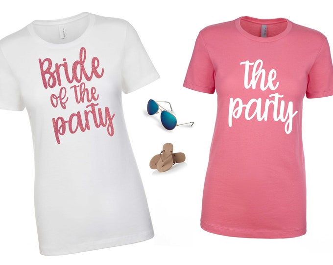 Bride of the party shirt, the party tank top, Bridesmaid shirts, bachelorette party shirt, cute bridesmaid tank tops, bridesmaid shirt