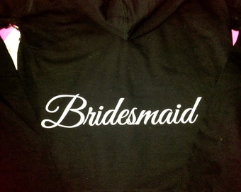 Set of 9 Bridesmaid Hoodies. Custom writing bridal party zip up hooded sweatshirts . Light Weight wedding party hoodies sweatshirts.