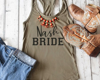 Nashville Bachelorette Shirt / Nash Bride T-shirt / Bride Shirt / Bachelorette t-shirt / Bridesmaid Shirts / Bachelorette Party T-Shirt