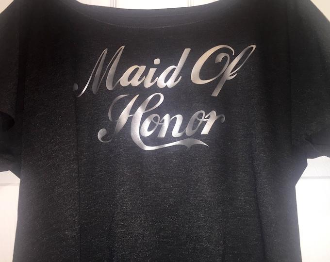 Maid of honor tshirt . Women's short sleeve bridal party shirt . Bridesmaid tank tops . Silver maid of honor tee. Maid of honor gift .
