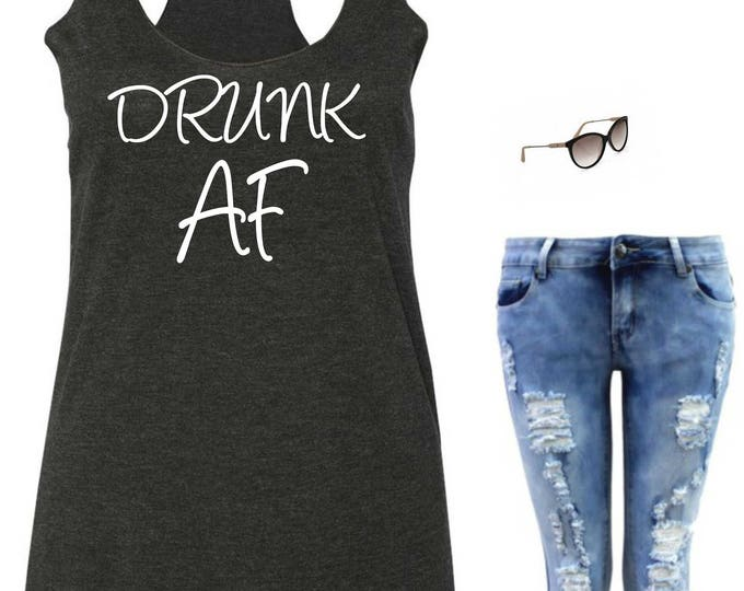 Drunk AF Tank Top, Bachelorette Tank, Funny Party Shirts , Bridesmaid Tank Tops , Drinking Shirts , Bridal Party Tees , Bridesmaid tees