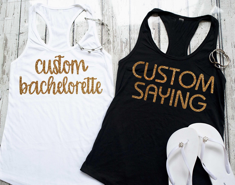 22b2e9f7 Custom bachelorette Shirts - Personalised Bridesmaid tanks ...