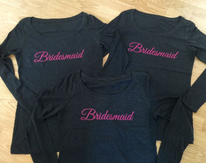 5 bachelorette party long sleeve shirts. light weight comfy off shoulder shirts. Bridesmaid gifts. Bridal party getting ready shirts.