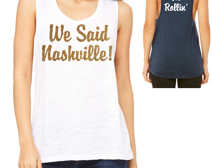 Nashville Bachelorette Muscle Tank Top - Bridesmaid Tank Tops-  Bachelorette Party Shirts - Southern Bride Shirts-  Nashville Bachelorette