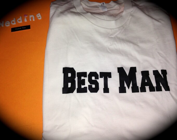 Best Man Shirt. Best Man Athletic t-shirt. Wedding Shirts. Groomsmen shirts. Man of honor t-shirts. Groomsmen gifts. Groom t-shirt. wedding