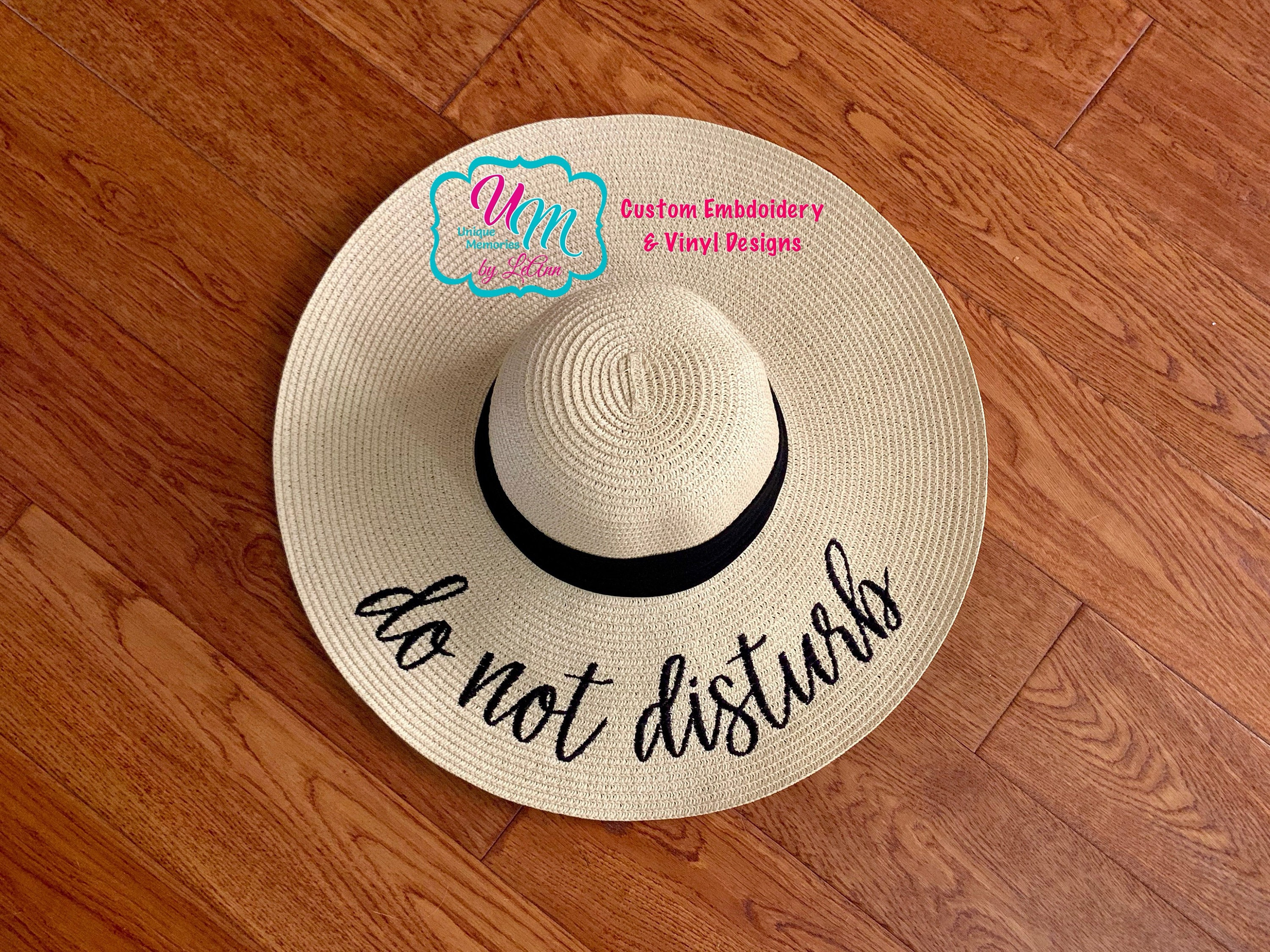 Do Not Disturb Embroidered floppy Beach Hat Personalized  ae463fa17262