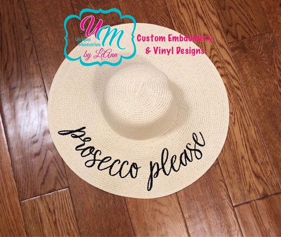 Prosecco Please Embroidered floppy Beach Hat Bride Beach  95c946bc4e2