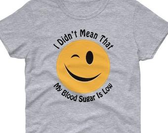 ec501b41 T1D Funny Shirt, Handmade Women's Diabetes t-shirt, Diabetes Humor, Gift  for Diabetic, Diabetes Tee, T1D Funny Quote, Type One Diabetic