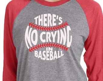 Theres no Crying in Baseball, Funny Baseball Tee, Baseball Mom Shirt, Softball Tee, Baseball Season, Mom Baseball Shirt, Mom Raglan