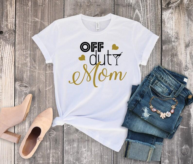 b251ef3d6 Mom Off Duty Shirt Gift for Mom Funny Mom Shirt Mother   Etsy