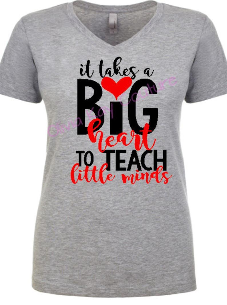 b1bb019e It Takes a Big Heart to Teach Little Minds Teacher Shirt | Etsy