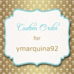Custom order for ymarquina92