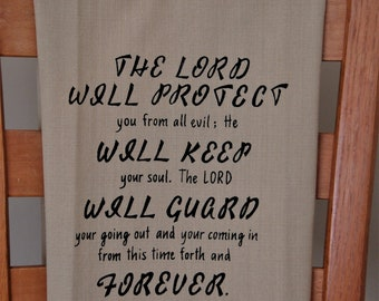 The Lord will protect you - Psalm 121:7-8