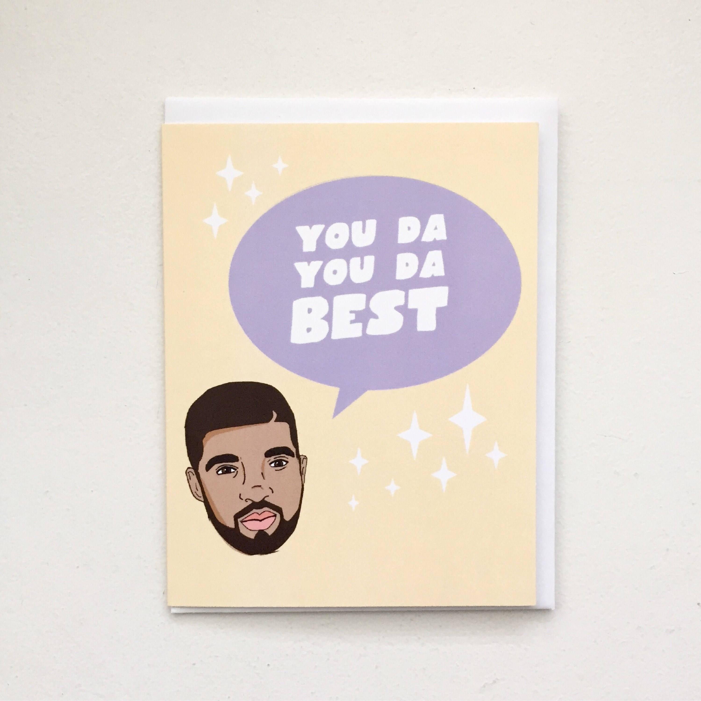 Drake Thank You Card - Drake You Da Best card, Champagne Papi Card