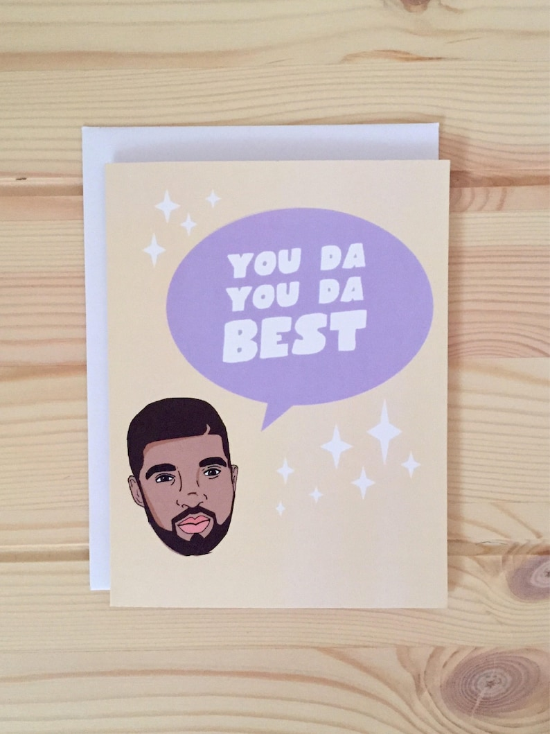 Drake You Da Best card Champagne Papi Card Drake Thank You Card OVO hip hop card