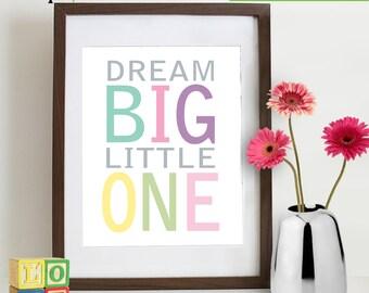 Dream Big Little One print, Typography, nursery song, nursery print, typography, alphabets, childs room art,  Item  WC106B