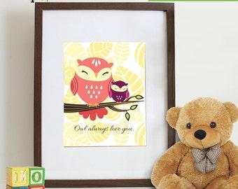 Owl Print, Owl always love you, Owl art, owl quote, Owl Nursery, Owl family, Nursery Print, Item 029
