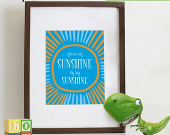 You are my sunshine print, Childs print, Song poster, Nursery song print,  Letters, Typography, Love,  Item 072