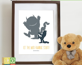 INSTANT DOWNLOAD - Where the Wild Things are inspired Print, Let the Wild rumpus start, Wild things, Monsters, Wild things max,