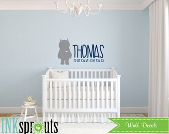 Where the wild things are Inspired Decal, Ill eat you up I love you so, Wild things quote, Modern Nursery, Nursery decals, Baby Decals,
