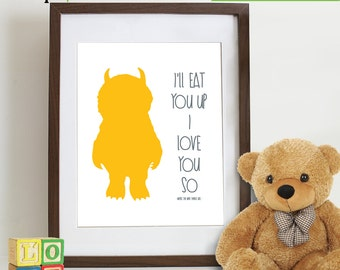 Where the Wild Things are inspired Print, Let the Wild rumpus start, Wild things, Monsters, Ill eat you up I love you so,  Item  WC104D