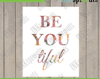 INSTANT DOWNLOAD - Watercolor Be you tiful Quote Print, Watercolor silhouettes, Beautiful, be-you-tiful, Nursery Print, Item  WC022