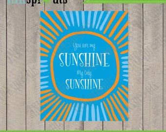 INSTANT DOWNLOAD, You are my Sunshine,Sunshine print, typography, modern nursery print, nursery print, Item 072D