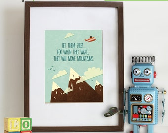 Move Mountains Print, Let them sleep.quote, retro, transportation, landscape, Nursery Print, Item 042