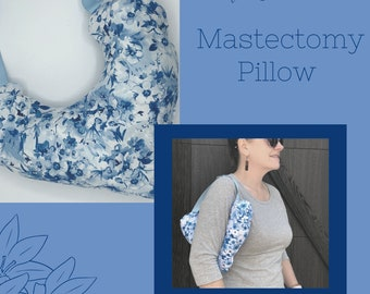 Floral Mastectomy Pillow, Post Mastectomy, Breast Cancer Gifts