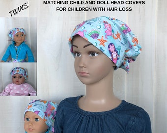 Matching Doll Hat And Child's Jill Head Cover For Children With Hair Loss. Childhood Cancer, Chemo, Alopecia, Head Wrap, Hair Wrap, Mermaids