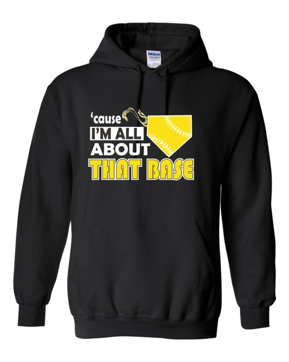 Cause I M All About That Base Girls Softball Hoodie Etsy