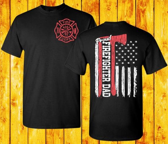 Firefighter Dad Shirts Fireman Dad Shirt Firefighter Shirt Etsy
