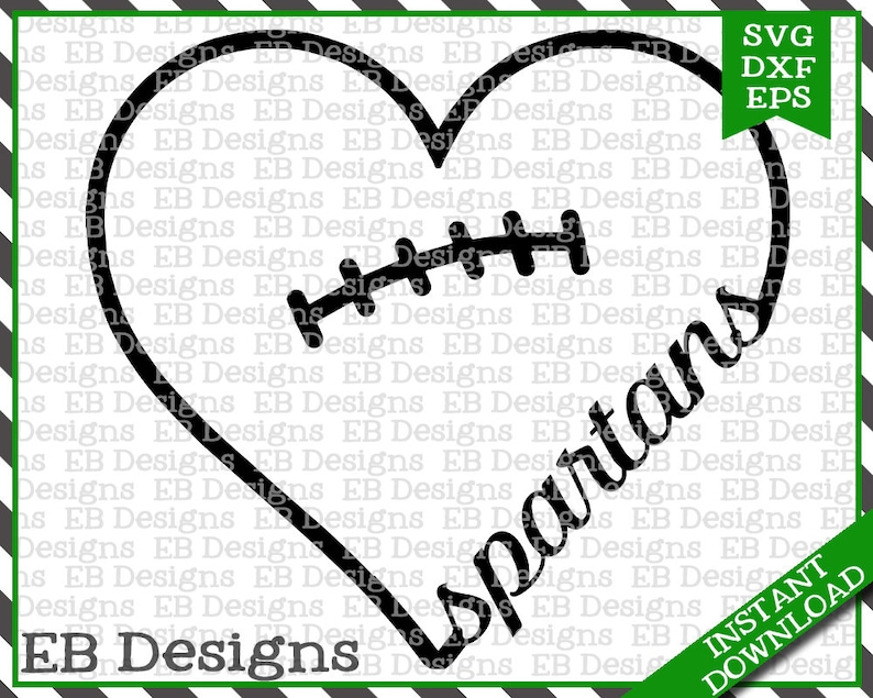 Download Spartans Football Love SVG DXF EPS Cutting Machine Files ...