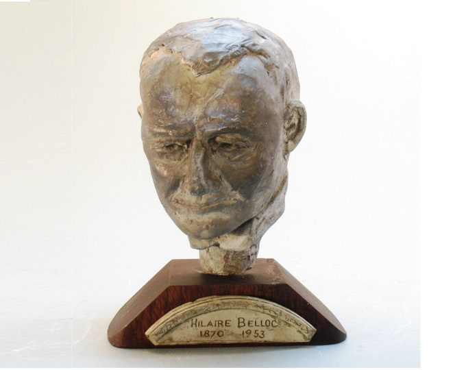 Belloc - bust of Hilaire Belloc, patina on high density plaster