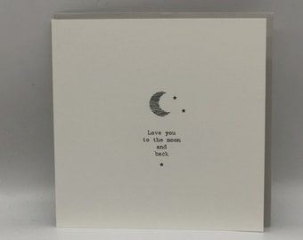 Card 'Love you to the moon and back'