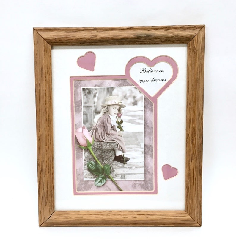 PINK ROSE PRINT Believe in Your Dreams by Kim Anderson in an 8 x 10 Pink /& White 3 Heart Matting behind Clear Glass in an Oak Wood Frame